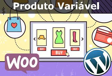 Woocommerce Cadastro Produto variavel capa blog